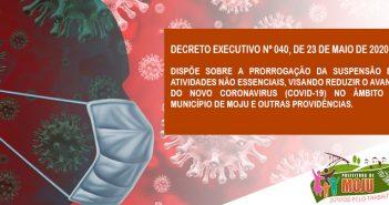 DECRETO EXECUTIVO Nº 040, DE 23 DE MAIO DE 2020.